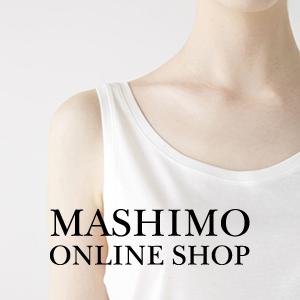 MASHIMO-ONLINESHOPにて取扱うことになりました。